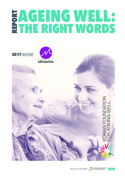 Report : Aging Well, The Right Words