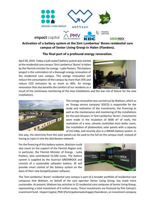 Activation of a battery system at the Sint-Lambertus' Buren residential care campus of Senior Living Group in Halen (Flanders). The final part of a profound energy renovation.